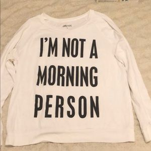 I'm Not A Morning Person long sleeve tee